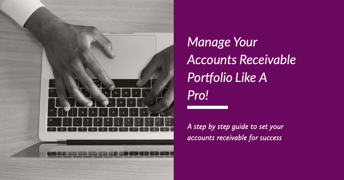 Manage Your Accounts Receivable Portfolio Like A